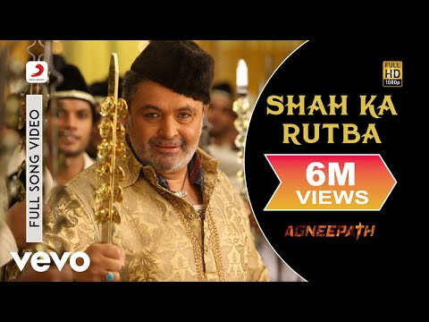 Agneepath - Shah Ka Rutba Video | Hrithik Roshan, Rishi Kapoor