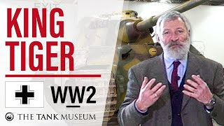 Tank Chats #47 King Tiger | The Tank Museum