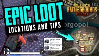 PUBG MOBILE Epic Loot Locations and Tips