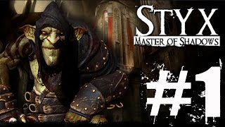 Styx Master of Shadows Walkthrough Part 1 No Commentary