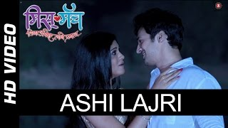 Ashi Lajri Official Video HD | Miss Match | Bhushan Pradhan & Mrinmai Kolwalkar | Sonu Nigam