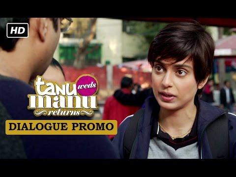 Datto's Face Revealed (Dialogue Promo) | Tanu Weds Manu Returns | Kangana Ranaut, R. Madhavan