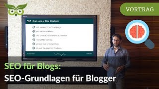 Blog SEO: Das grundlegende SEO-Tutorial für Blogger & Corporate Blogs