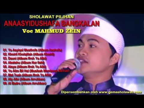 SHOLAWAT PILIHAN ANAASYIDUSSHAFA voc Mahmud Zein (PP. Nurul Cholil Bangkalan)