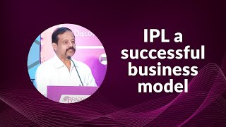 IPL a successful business model
