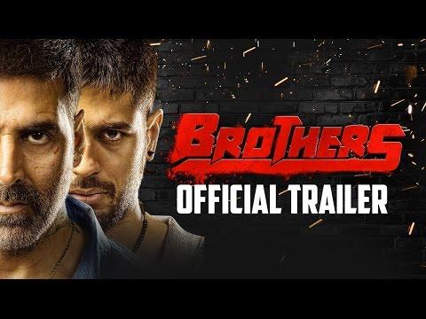 Brothers Official Trailer | Akshay Kumar, Sidharth Malhotra, Jackie Shroff and Jacqueline Fernandez