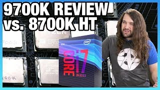 Intel i7-9700K Review: Hyper-Threading's Value vs. 8700K