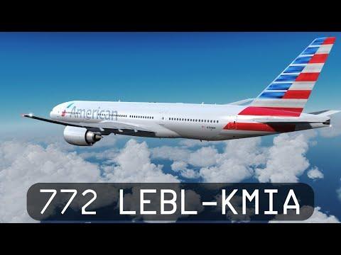 Prepar3d V4.1 - American Airlines 777-200LR  - Barcelona to Miami (LEBL-KMIA)