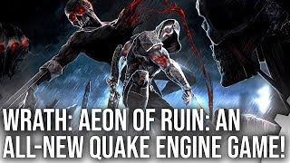 Wrath: Aeon Of Ruin First Look - A Brand New Quake Engine Game?