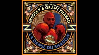 GregSky & Grant Phabao - La Danse du Shadow