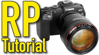 04. Canon EOS RP Tutorial by Ken Rockwell