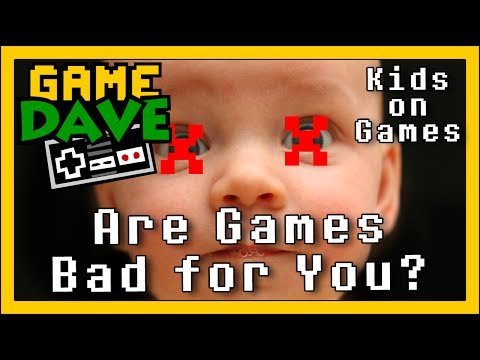 Kids On Games - Are Games Bad For You? | Game Dave video