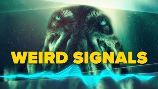 Weird UNEXPLAINED Signals That Will Creep You Out!