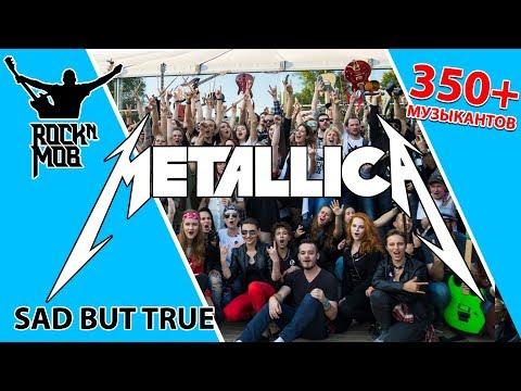 """Metallica - """"Sad but true""""  играют более 350 музыкантов"""