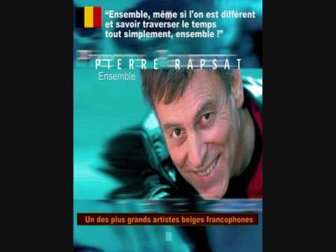 Pierre Rapsat - Ensemble