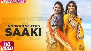 Saaki (Full ) | Nooran Sisters | Prince Ghuman | Latest Punjabi Songs 2018 | Speed Records