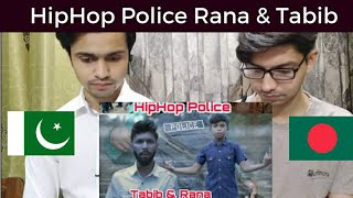 Pakistani React To Hiphop Police by Tabib and Gullyboy Rana | Dedicated to Abrar Fahad | Bangla new