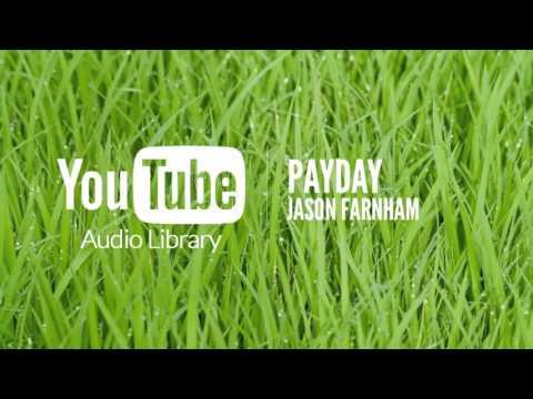 PAYDAY - JASON FARNHAM  MUSICA SIN COPYRIGHT   MSC NCS   @HundsvartJarva