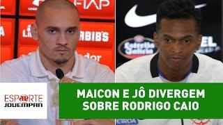 Maicon e Jô divergem sobre Rodrigo Caio. Quem está certo?