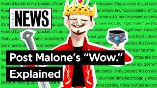Post Malone S Wow Explained Song Stories