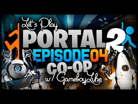 Portal 2 Co-op w/ TheKingNappy & GameboyLuke! - Ep 4 Such Concentration