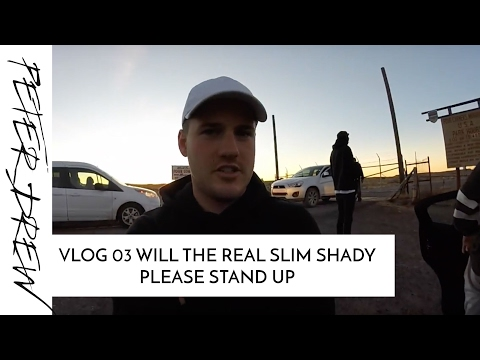 VLOG 03 WILL THE REAL SLIM SHADY PLEASE STAND UP