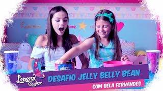 DESAFIO JELLY BELLY BEAN! (Com Bela Fernandes)