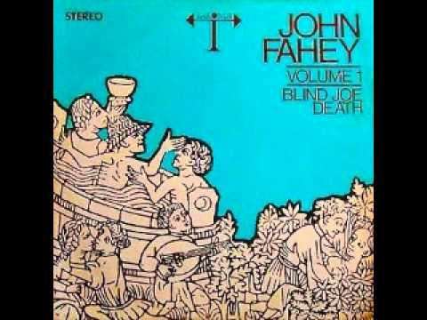 John Fahey - On Doing An Evil Deed Blues
