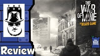 This War of Mine: The Board Game Review - with Tom Vasel