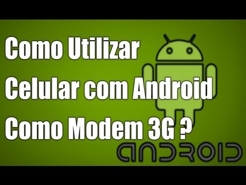 Como Utilizar Celular Android Como Modem 3G USB no Windows 7 ?