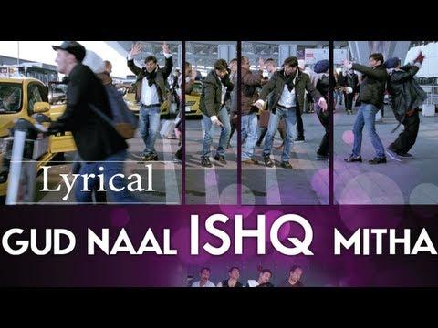 Gud Naal Ishq Mitha I Love New Year Full Song With Lyrics |...
