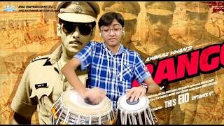 Dagabaaz re (Dabangg 2)- Tabla Cover By Ayaansh Rajotia...