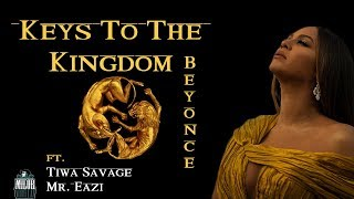 Beyonce - Keys To The Kingdom (LYRICS VIDEO) ft. Tiwa Savage, Mr. Eazi 🎶