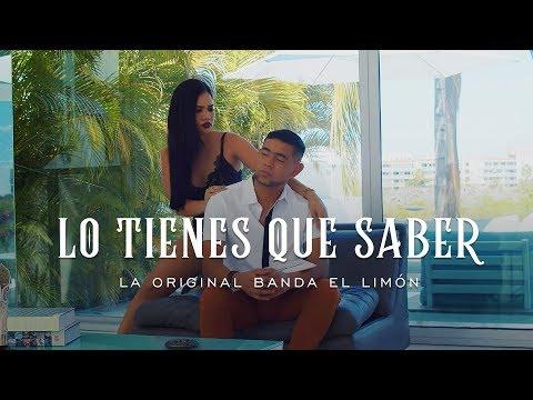 La Original Banda el Limón -  Lo Tienes Que Saber (Video Oficial)