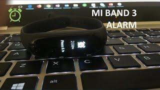 Xiaomi Mi Band 3 Alarm Clock App | Setup | Snooze | Complete Details