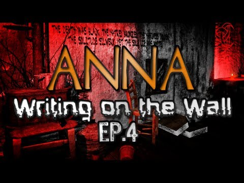 Anna Ep.4 - Writing on the Wall w/ Facecam (Horror Game)