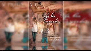 *Kya Hua Tera Wada   Pranav Chandran  Heart Touching Story 2018   Ft - Imran Ansari & Muskan Meshram