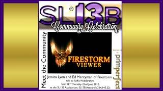 SL13B - Meet Firestorm's Jessica Lyon & Ed Merryman