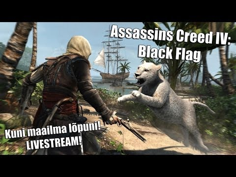 Assassins Creed IV: Black Flag LIVESTREAM - Osa 11. Maailma lõpuni (PC) (1080p) HD!