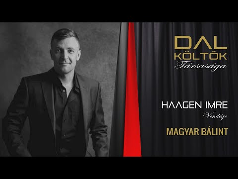 DALKÖLTŐK TÁRSASÁGA Haagen Imrével - vendég: Magyar Bálint (Rádió Bézs 2020.03.06.)