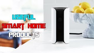 5 Insanely Useful Smart Home Products | Cool Product