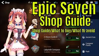 Epic Seven: The Shop Guide/What To Buy/What To Avoid