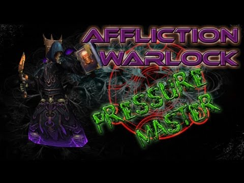 Mists of Pandaria PvP end of 5.1: Affliction Warlock Pressure Master