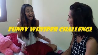Playing Whishper Challenge || Sunita Paneru & Archana Paneru  ||  S $ AC||