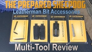 What Leatherman Bit Accessories are right for your EDC?