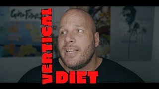Vertical Diet