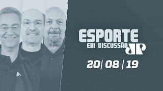 Esporte em Discussão- 20/08/19