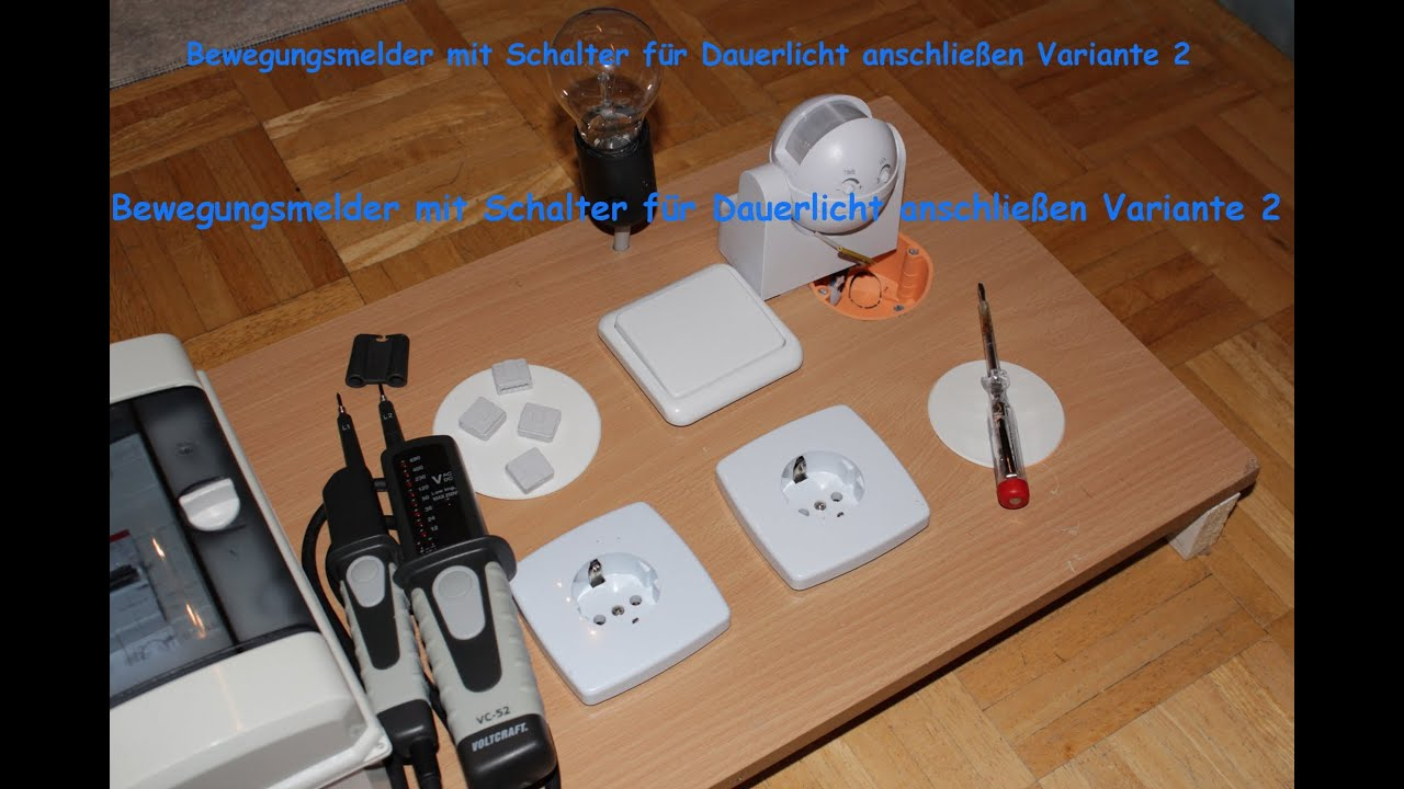 bewegungsmelder mit schalter f r dauerlicht anschlie en variante 2 youtube. Black Bedroom Furniture Sets. Home Design Ideas