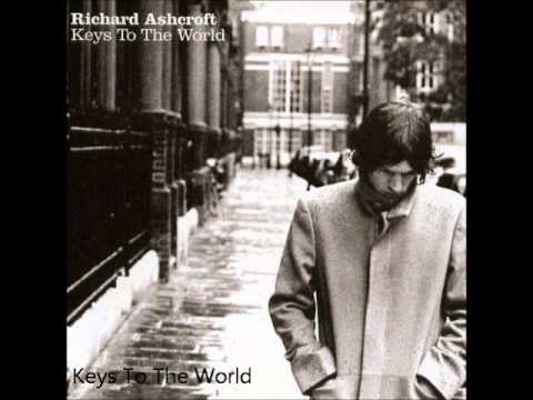 Ashcroft, Richard - World Keeps Turning