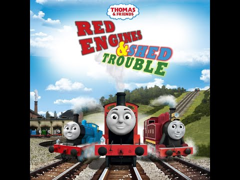 Thomas & Friends Red Engines and Shed Trouble
